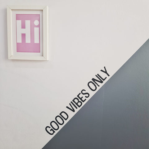 Good Vibes Only wall stickers - more colours available