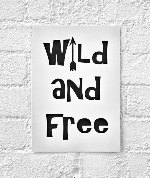 Wild and Free - wall print