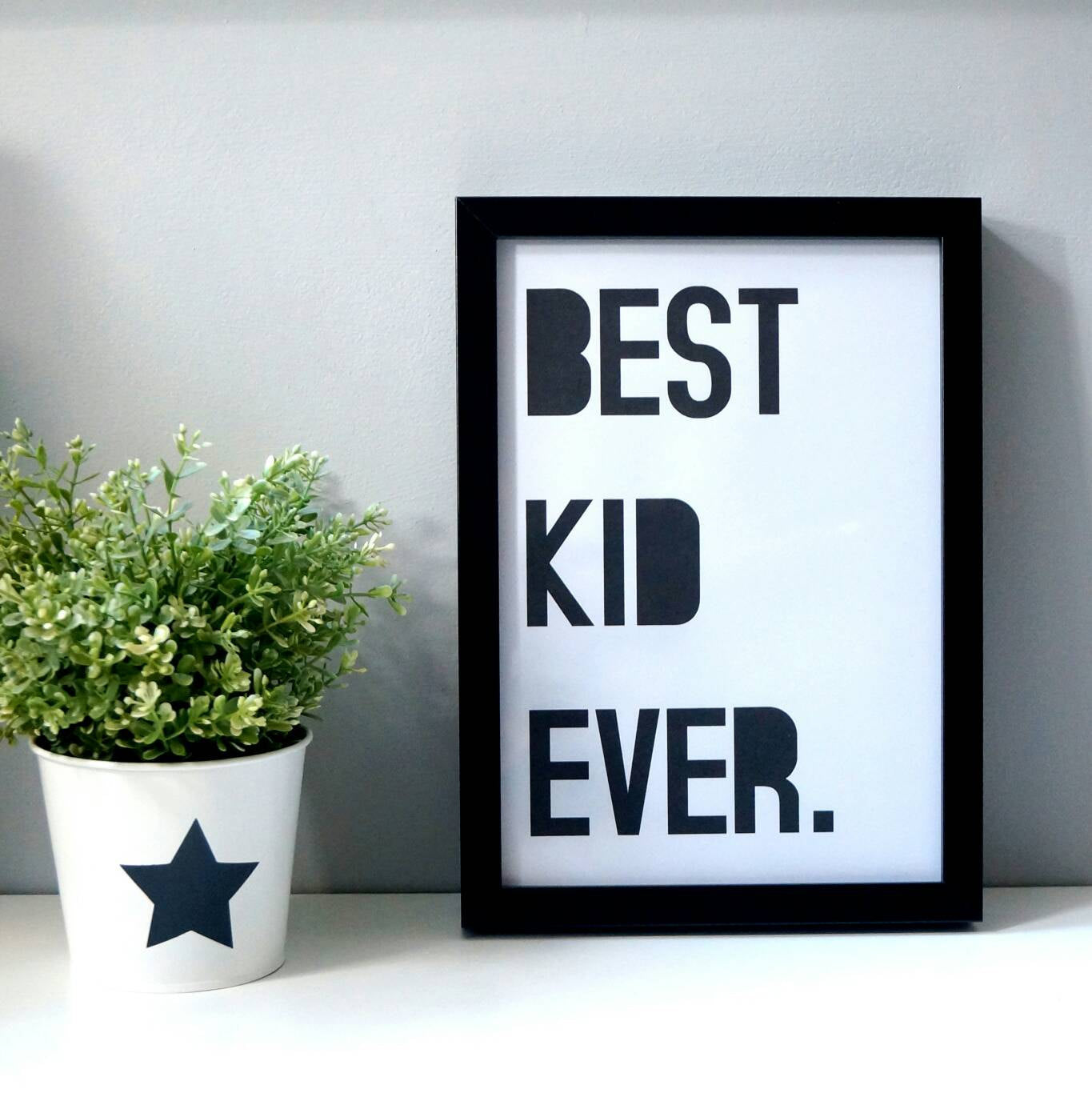 Best Kid Ever Wall print