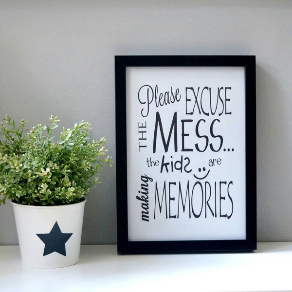 Excuse the mess - wall print / kids decor