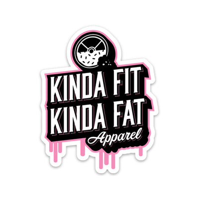 Kinda Fit Kinda Fat Drip Logo Sticker