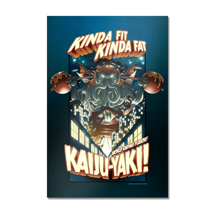 Kinda Fit Kinda Fat Kaiju-Yaki Poster