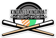 Kinda Fit Kinda Fat Sushi Sticker