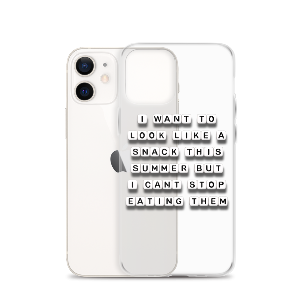 I Want To Look Like A Snack This Summer - iPhone Case