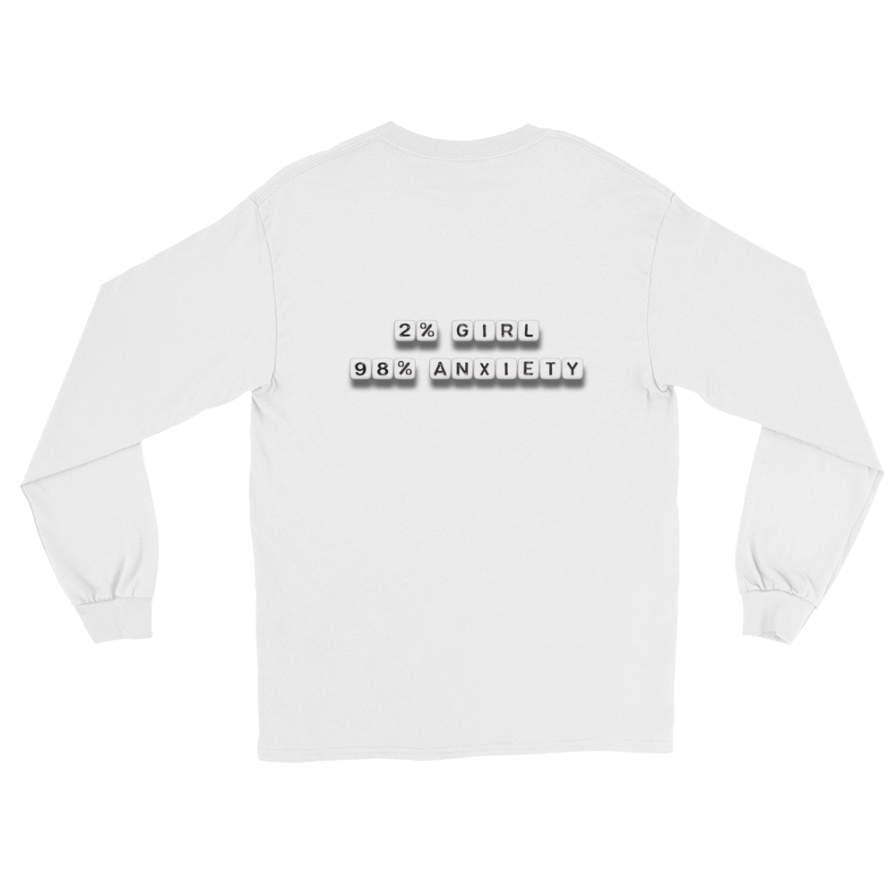2% Girl 98% Anxiety - Long Sleeve T-Shirt