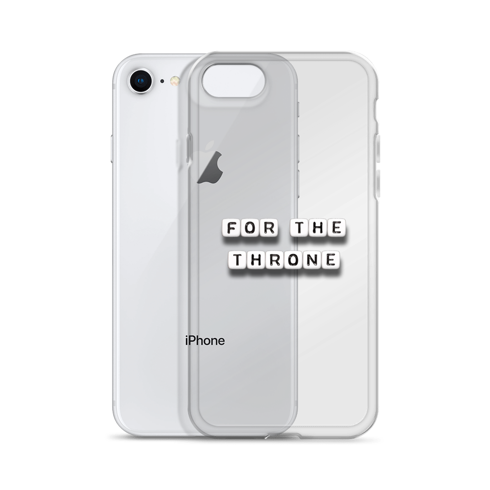 For The Throne - iPhone Case