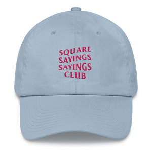 Square Sayings Sayings Club - Dad hat