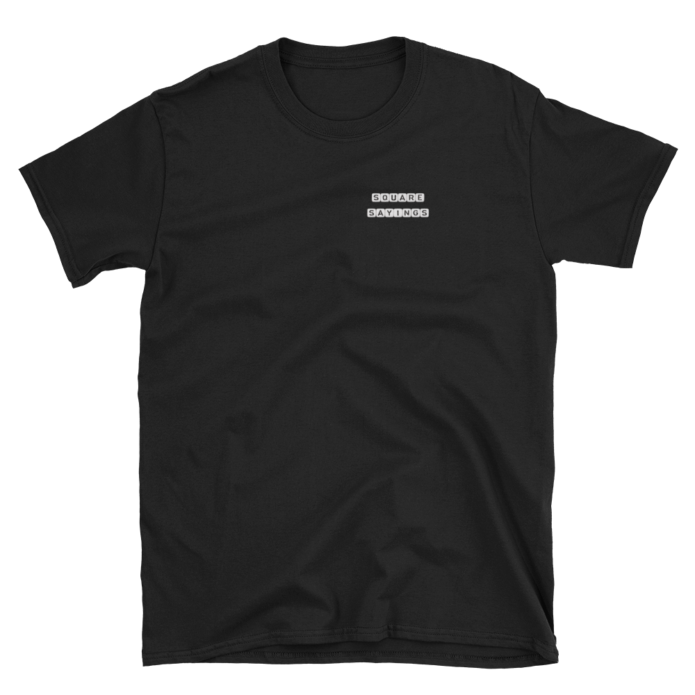 Square Sayings Logo - T-Shirt