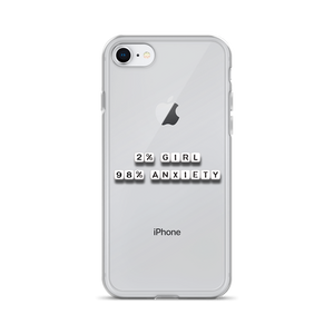 2% Girl 98% Anxiety - iPhone Case
