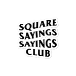 Square Sayings Sayings Club - Sticker