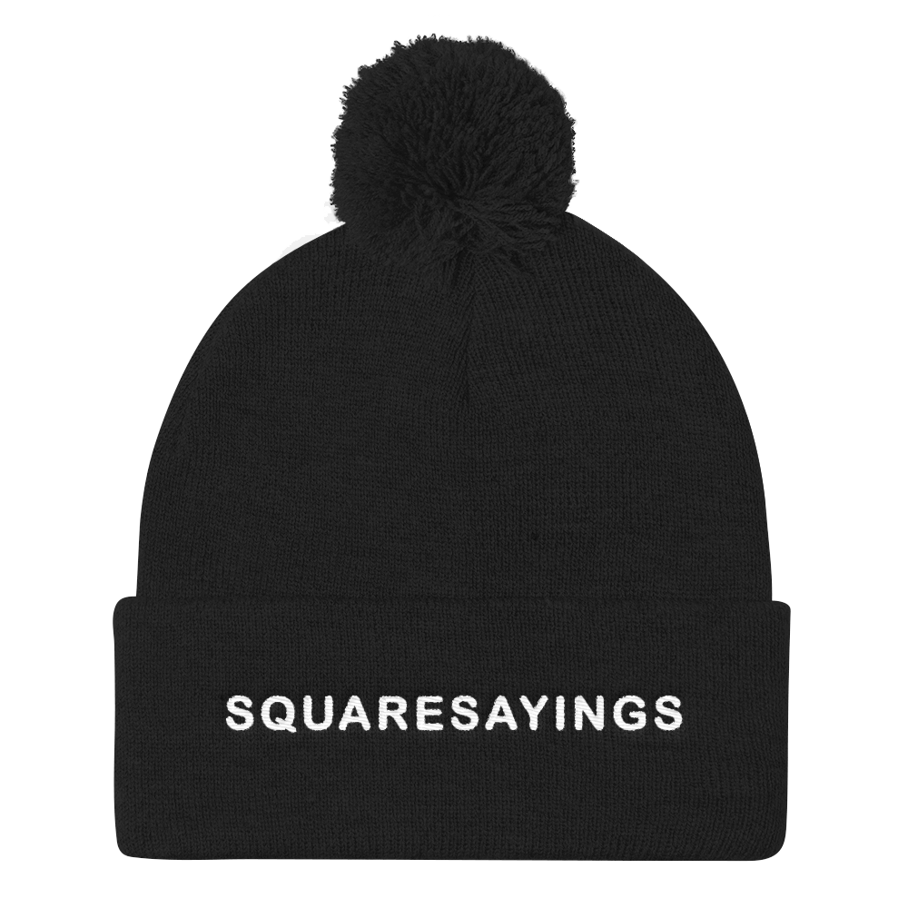 Square Sayings - Pom Pom Beanie