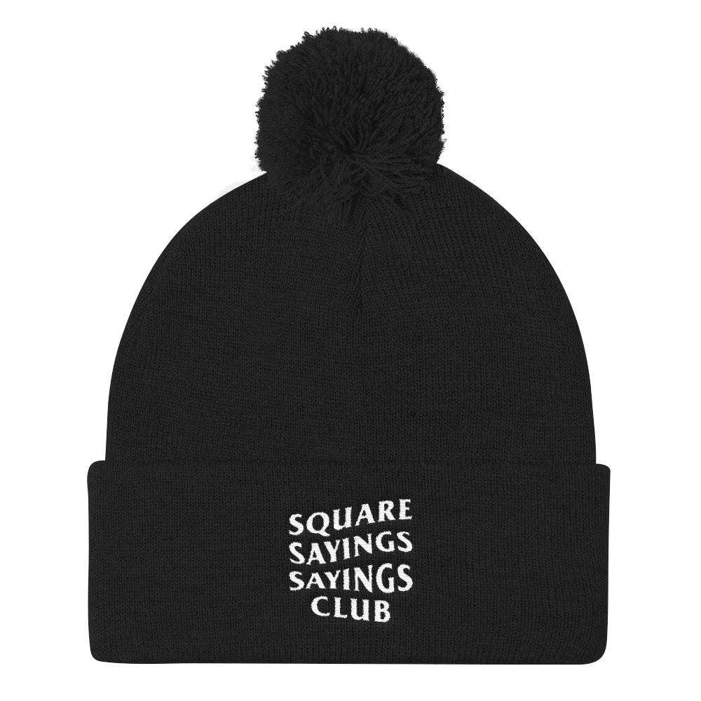 Square Sayings Sayings Club - Pom Pom Beanie