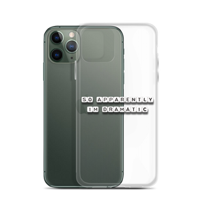 Apparently I'm Dramatic - iPhone Case