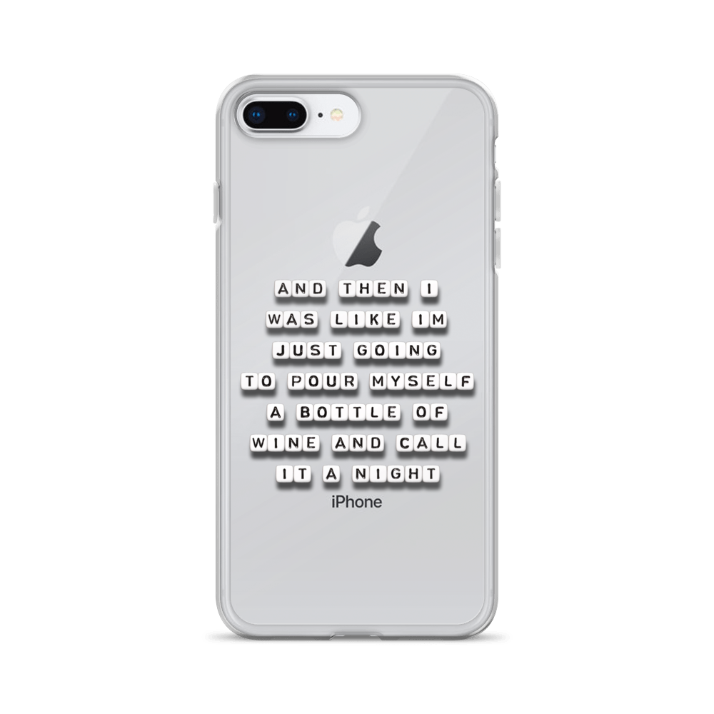 Pour a Bottle of Wine - iPhone Case