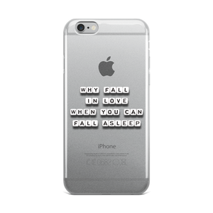 Why Fall In Love - iPhone Case