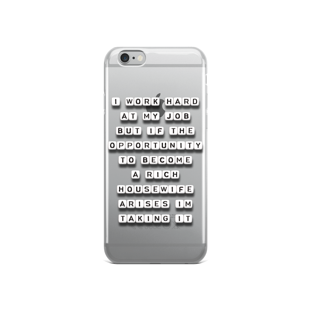 I Work Hard At My Job - iPhone Case