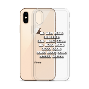 If You Love Someone Set Them Free - iPhone Case