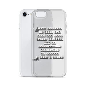 Yeah Alcohol is Cool But - iPhone Case