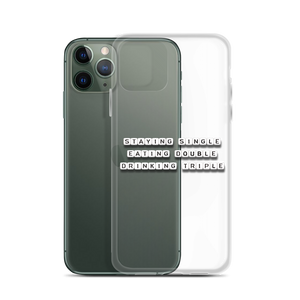 Staying Single Eating Double - iPhone Case