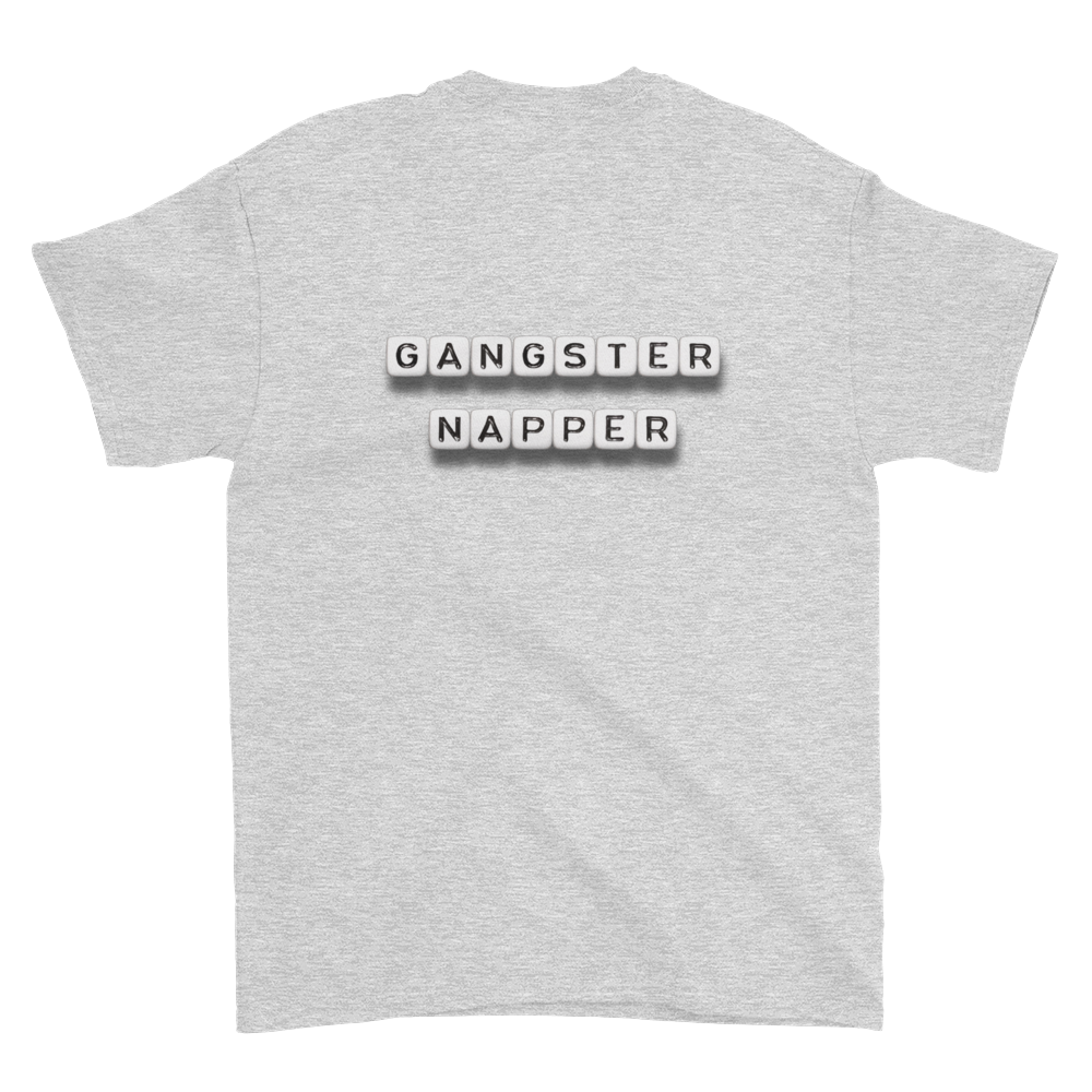 Gangster Napper - T-Shirt