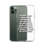 Do You Ever Feel Like Something is Missing - iPhone Case