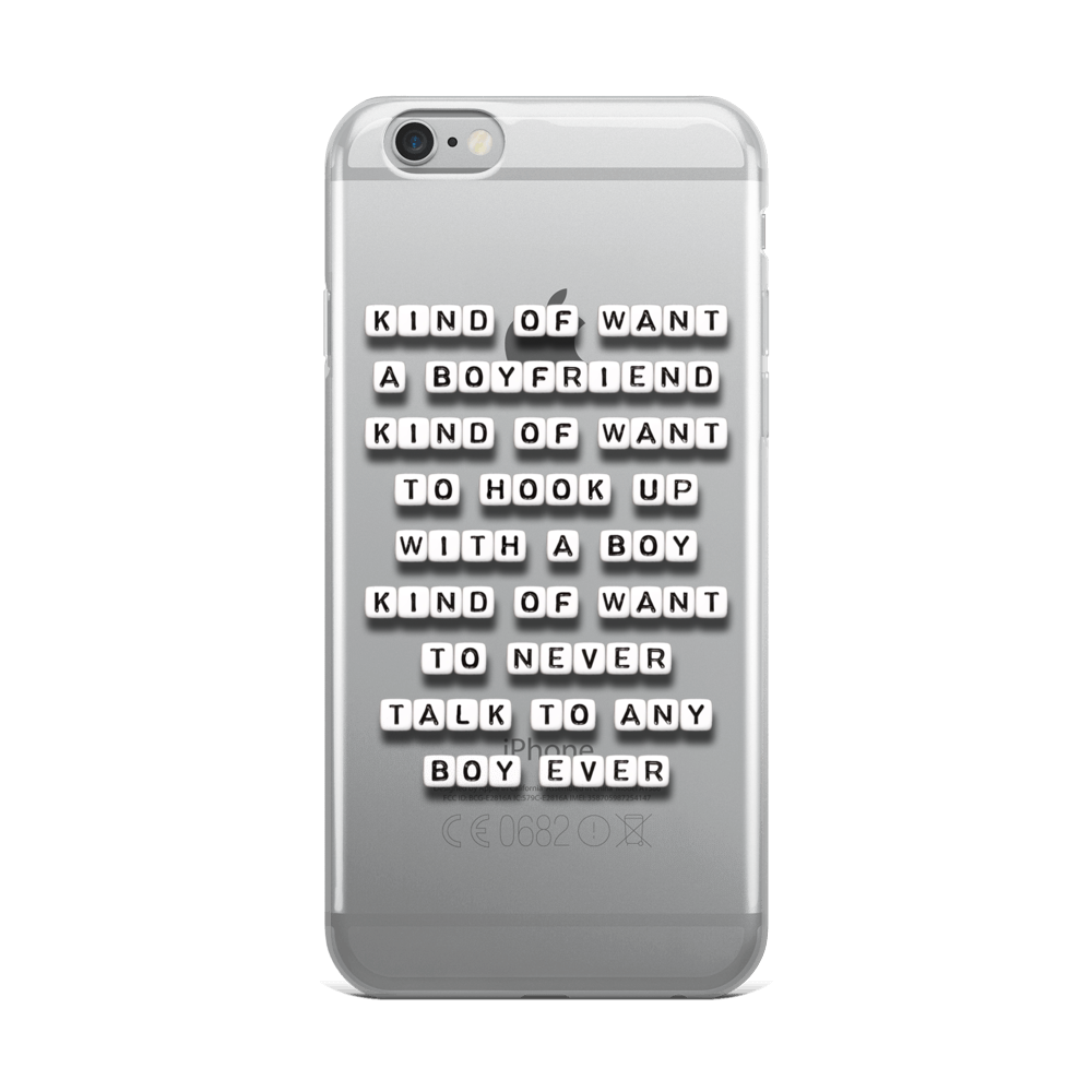 Kind of Want a Boyfriend - iPhone Case