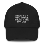 I Know Right From Wrong - Dad hat