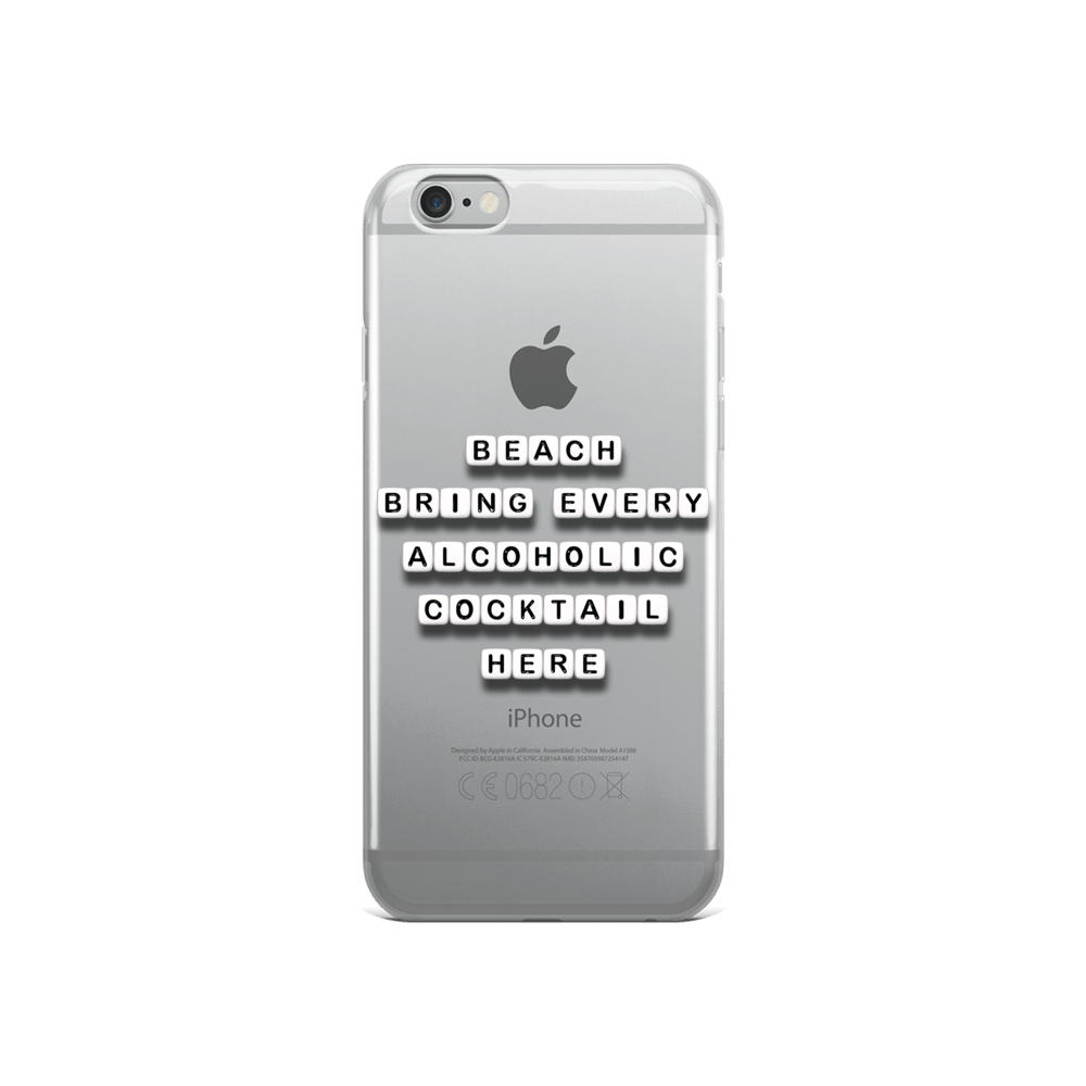 Bring Every Alcoholic Cocktail Here - iPhone Case