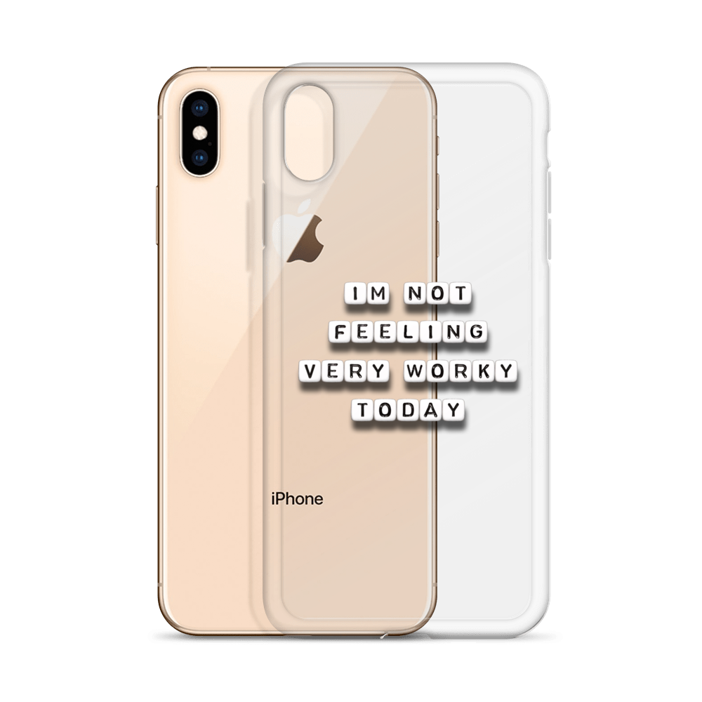 Not Feeling Worky - iPhone Case