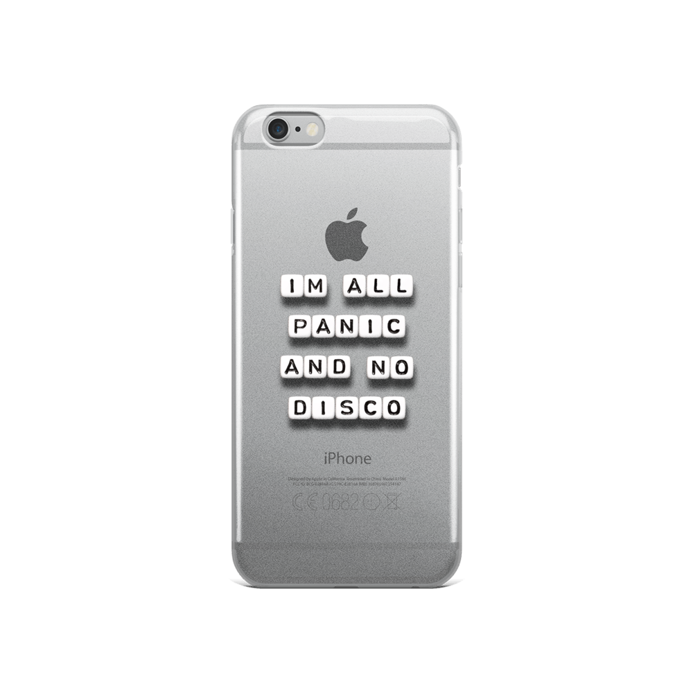 I'm All Panic - iPhone Case