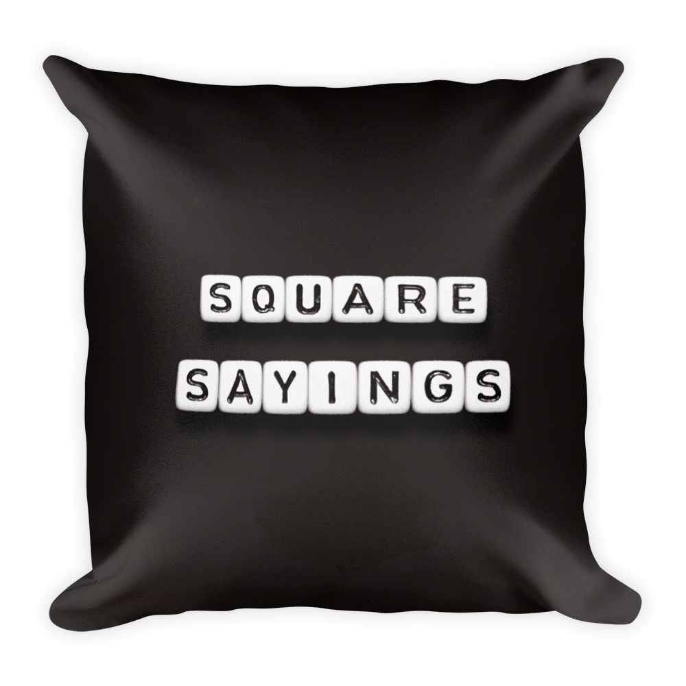 Square Sayings Logo - Pillow