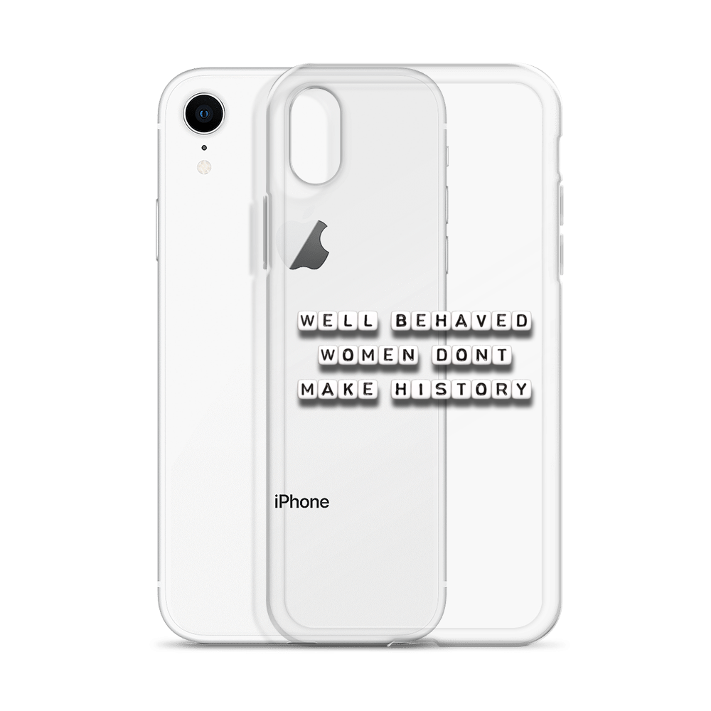 Well Behaved Women - iPhone Case