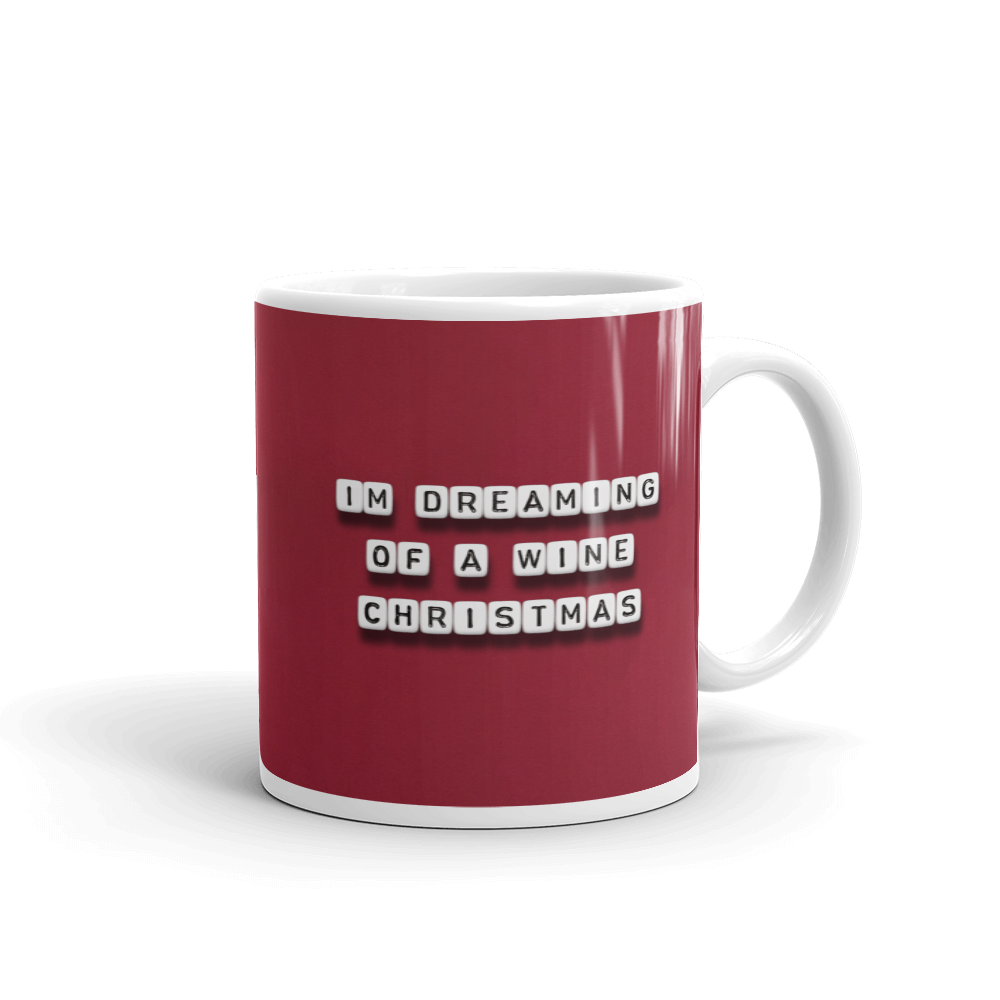 I'm Dreaming of a Wine Christmas - Mug