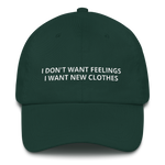 I Don't Want Feelings - Dad hat
