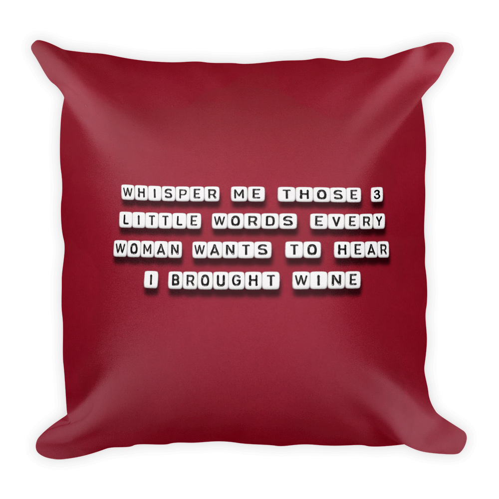 Whisper Me Those 3 Words - Pillow