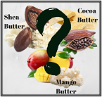 Shea, Cocoa or Mango Butter for Skincare?