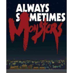buy - Always Sometimes Monsters - DIGICODES