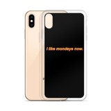 'i like mondays now.' iPhone Case (Black)