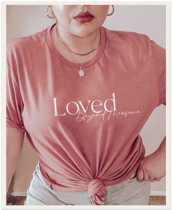 'LOVED BEYOND MEASURE' TEE