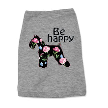 Load image into Gallery viewer, Optimistic Schnauzer Be Happy Doggy Tank Top