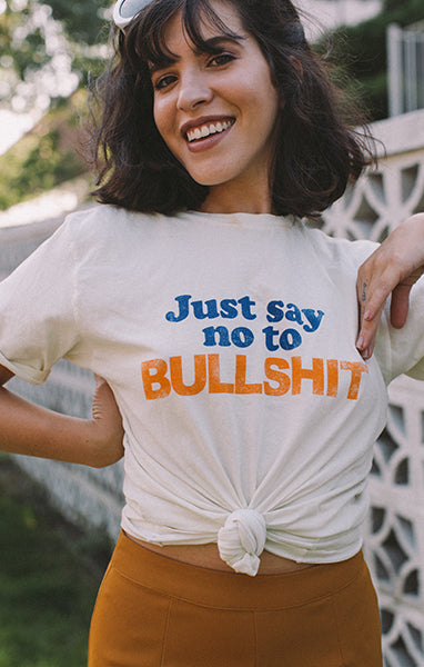 White Just Say No To Bullshit Graphic Tee