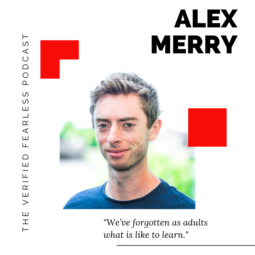 EP 11: How To Transform Fear Into Your Superpower with Alex Merry