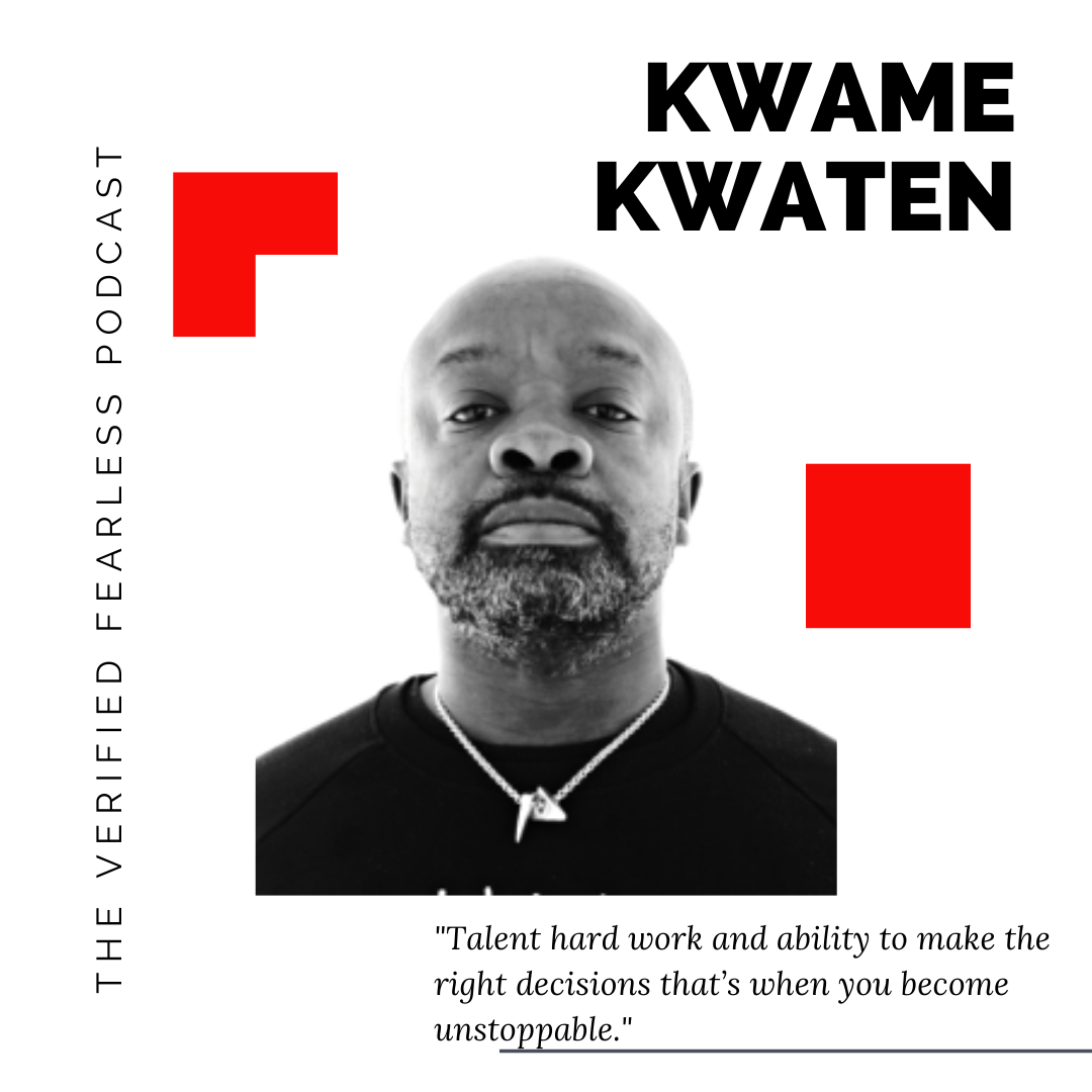 EP 06: Legendary Hustle, Self Doubt and Self Belief with Music Manager Kwame Kwaten