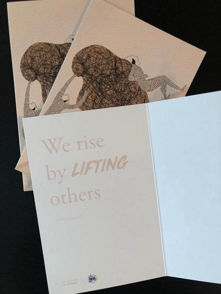 We Rise By Lifting Others card