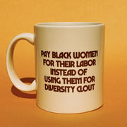 Pay Black Women Mug