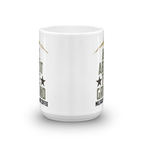 Image of All About The Ground Mug