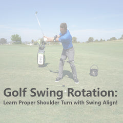 Golf Swing Rotation & Proper Shoulder Turn