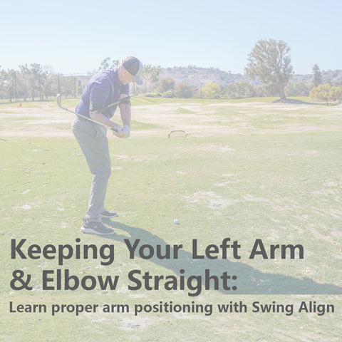 Keeping Your Left Arm & Elbow Straight in a Golf Swing