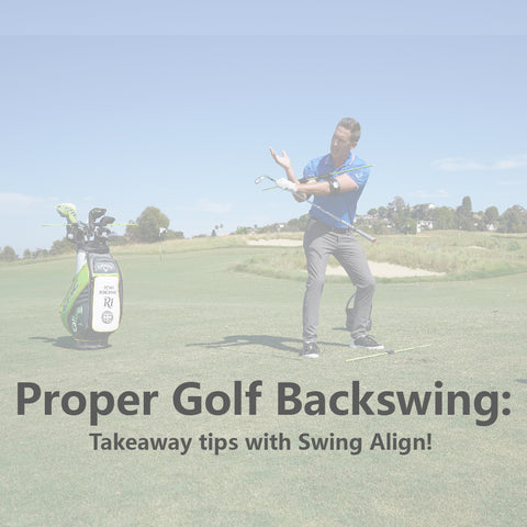 Proper Golf Backswing Takeaway Tips