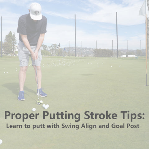 Proper Putting Stroke Tips